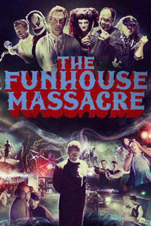 The Funhouse Massacre, Movie on DVD, Comedy Movies, Horror