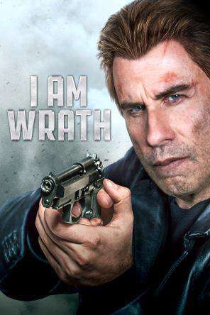 I Am Wrath, Movie on DVD, Action Movies, Thriller & Suspense